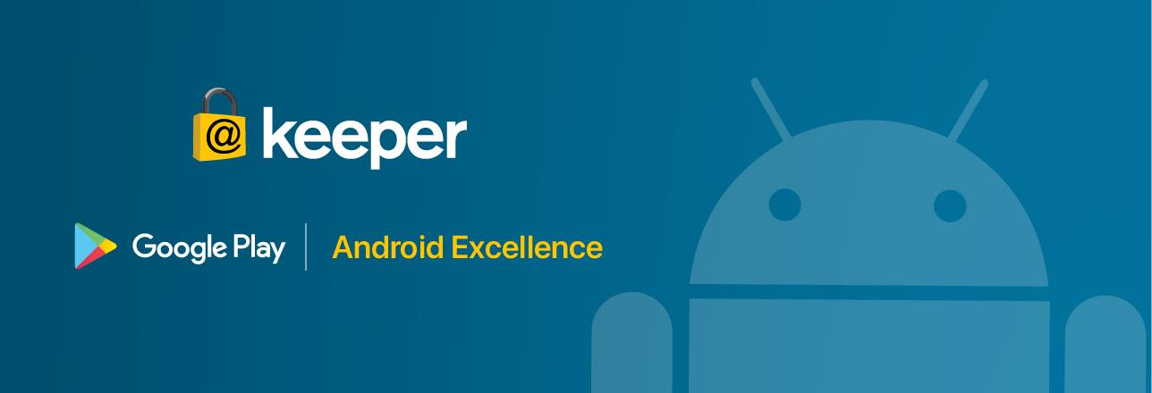 Keeper Password Manager Featured in Google's Android Excellence Program