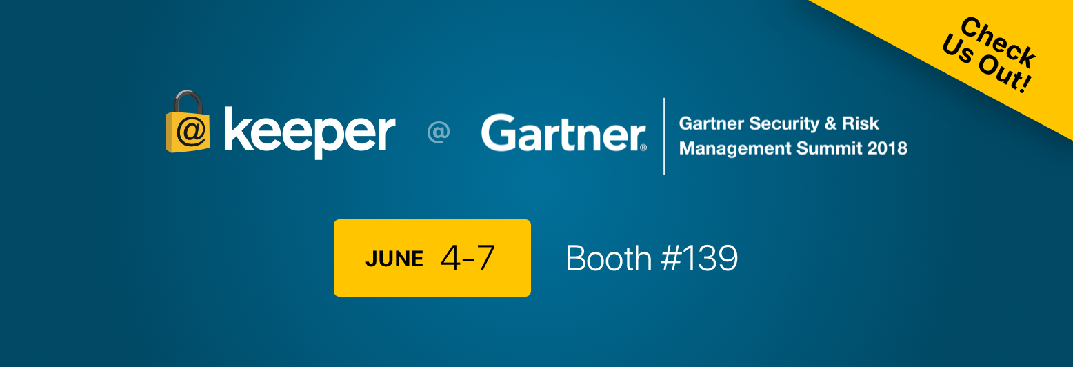 Join us at Gartner Security & Risk Management Summit 2018