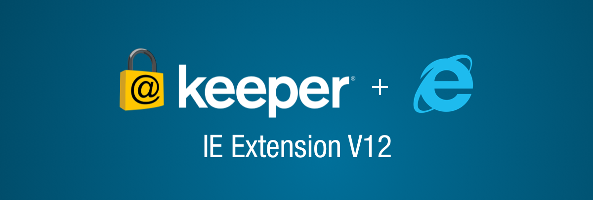 Complete Redesign for Internet Explorer Keeper Browser Extension