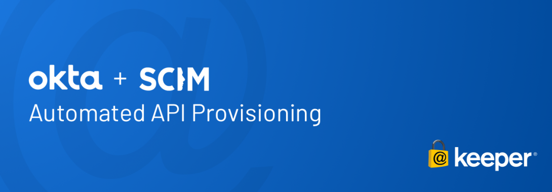 Announcing Automated API Provisioning with Okta and SCIM