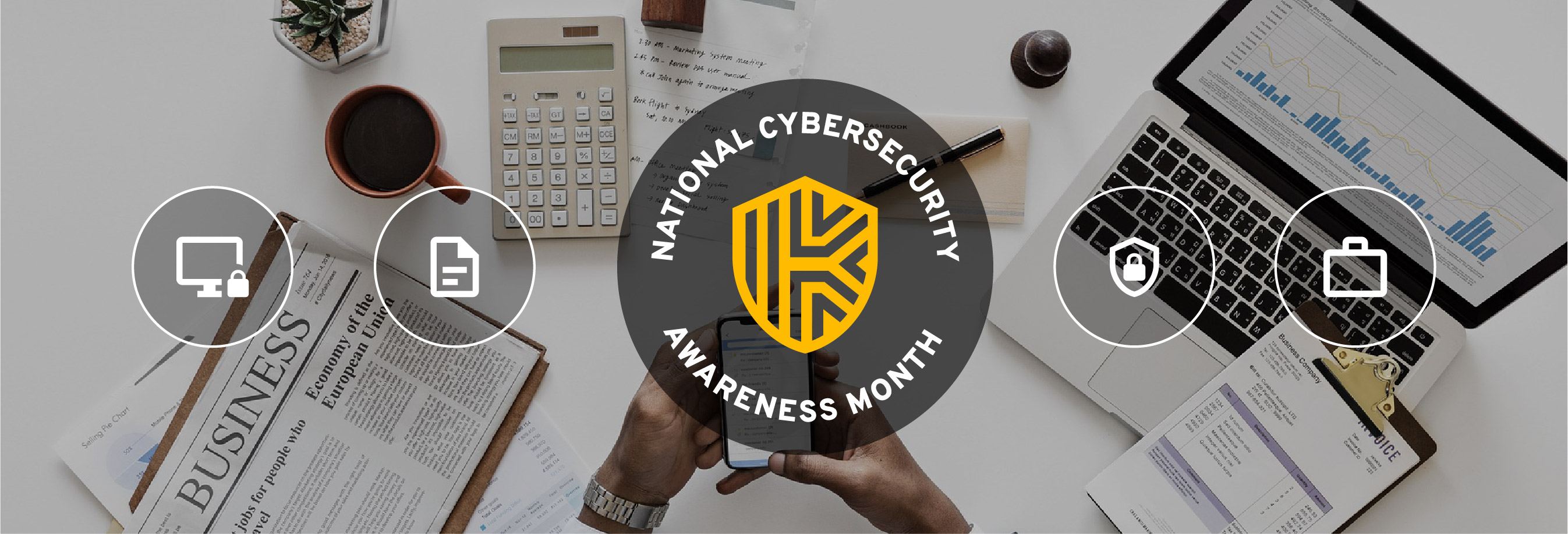Welcome to National Cybersecurity Awareness Month 2019