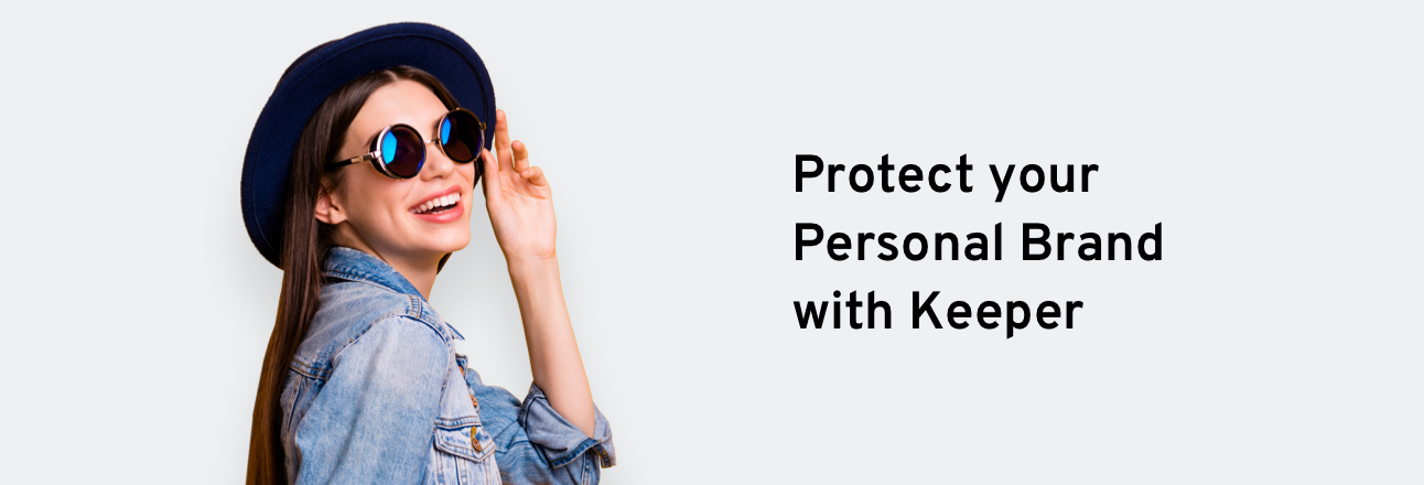 Protect your Personal Brand with Keeper's Influencer Program