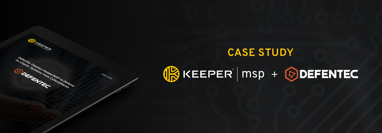 DefenTec Uses Keeper to Secure Its Clients' Passwords & Generate Additional Revenue
